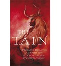 The Tain: a New Translation of the Taain Bao Cauailnge