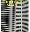 Shooting Space: Architecture in Contemporary Photography