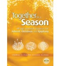 Together for a Season: Advent, Christmas and Epiphany: All-Age Seasonal Material for Advent, Christmas and Epiphany