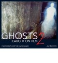 Ghost Caught on Film 2: 2: Photographs of the Unexplained