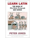 "Learn Latin: The Book of the ""Daily Telegraph"" Q.E.D.Series"