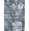 Women and Public Policy in Ireland: A Documentary History, 1922-1997