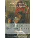 Irish Literature in the Nineteenth Century: v. 2: An Annotated Anthology