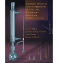 Modern Projects and Experiments in Organic Chemistry: Miniscale and Williamson Microscale