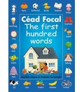 Cead Focal: The First Hundred Words