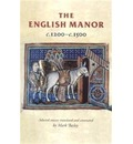 The English Manor c.1200-c.1500