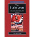 The Stalin Years: The Soviet Union 1929-53