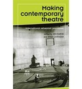 Making Contemporary Theatre: International Rehearsal Processes