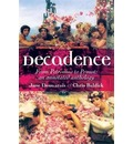 Decadence: An Annotated Anthology