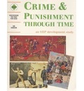 Crime and Punishment Through Time: Student's Book: An SHP Development Study