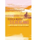 Silverland: A Winter Journey Beyond the Urals