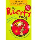 The Puberty Book: A Guide for Children and Teenagers