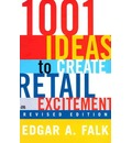 1001 Ways to Create Retail Excitement