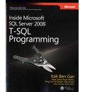 T-SQL Programming: Inside Microsoft SQL Server 2008