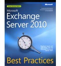 Microsoft Exchange Server 2010: Best Practices