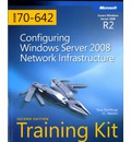 Configuring Windows Server 2008 Network Infrastructure: MCTS Self-Paced Training Kit (Exam 70-642)