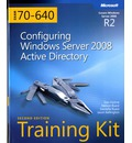 Configuring Windows Server 2008 Active Directory: MCTS Self-Paced Training Kit (Exam 70-640)