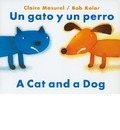 Un Gato y un Perro/A Cat And Dog