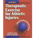 Therapeutic Exercise for Athletic Injuries: Laboratory Manual