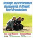 Strategic and Performance Management of Olympic Sport Organisations: MEMOS Manual v. 1