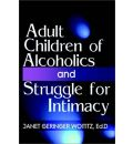 Adult Children of Alcoholics and Struggle for Intimacy