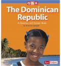 The Dominican Republic: A Question and Answer Book