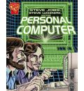 Steve Jobs, Steven Wozniak, and the Personal Computer
