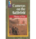 Cameras on the Battlefield: Photos of War