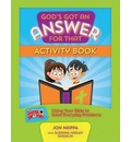 God's Got an Answer for That Activity Book