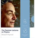 The Feynman Lectures on Physics: v. 15 and 16