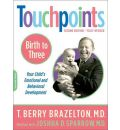 Touchpoints: Birth to Three