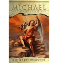 Michael: Communicating with the Archangel for Guidance and Protection