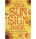 Llewellyn's 2014 Sun Sign Book: Horoscopes for Everyone!