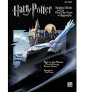 Harry Potter Magical Music from the First Five Years at Hogwarts: Easy Piano