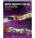 Movie Quartets for All, Flute/Piccolo, Level 1-4