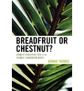 Breadfruit or Chestnut?: Gender Construction in the French Caribbean Novel