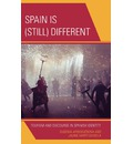 Spain is (still) Different: Tourism and Discourse in Spanish Identity