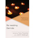 Re-reading Derrida: Perspectives on Mourning and Its Hospitalities