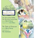 Stories by Beatrix Potter: The Tale of Peter Rabbit, the Tale of Mr. Jeremy Fisher, and the Tailor of Gloucester