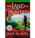 The Land of Painted Caves (Large Print Edition)