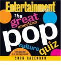 Great American Pop Culture Quiz 2006: Day-to-day Calendar