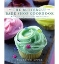 Buttercup Bake Shop Cookbook, the