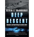 Deep Descent: Adventure and Death: The Andrea Doria