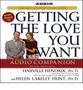 Getting the Love You Want Audio Companion: The New Couples' Study Guide