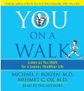You on a Walk: Listen as You Walk for a Leaner, Healthier Life