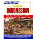 Indonesian, Basic: Learn to Speak and Understand Indonesian with Pimsleur Language Programs