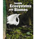 Inside Ecosystems and Biomes: Life Science