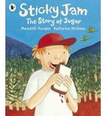 Sticky Jam: The Story of Sugar