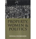 Property, Women and Politics: Subjects or Objects?