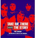 "Take Me There: ""Oasis"" Story"